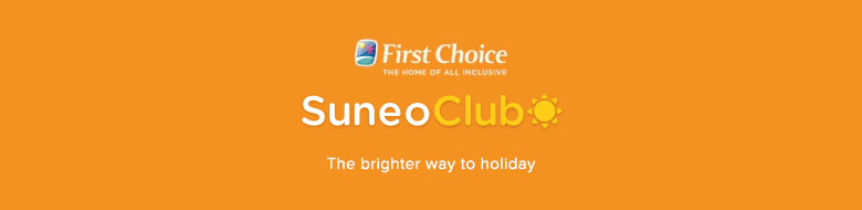 SuneoClub Resorts - Holiday deals for 2017/2018 from First Choice